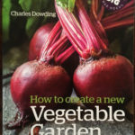 How to create a new Vegetable Garden - www.booksonthelane.co.uk