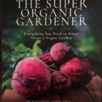 Super Organic Gardener - www.booksonthelane.co.uk